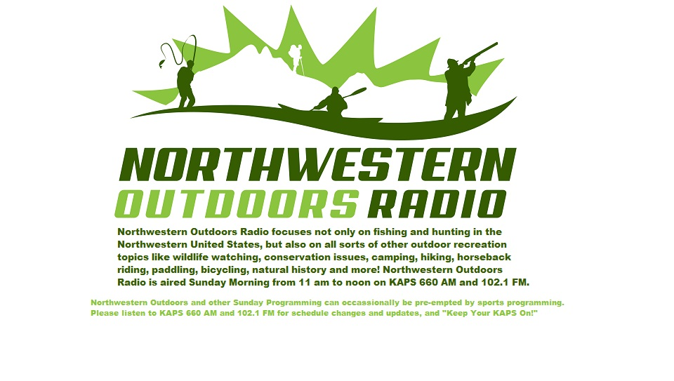 Northwestern Outdoors Radio on Sundays on KAPS!